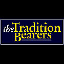The Tradition Bearers
